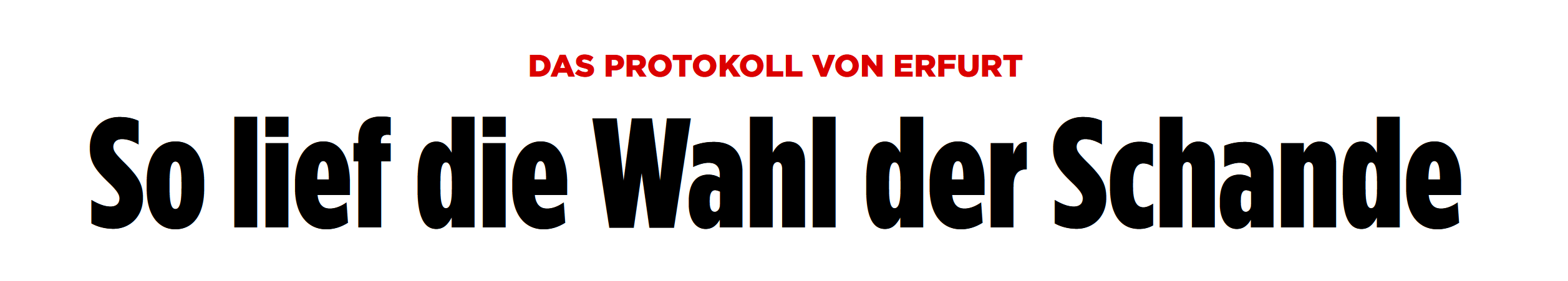 """BILD: """"Das Protokoll von Erfurt: So lief die Wahl der Schande"""""""